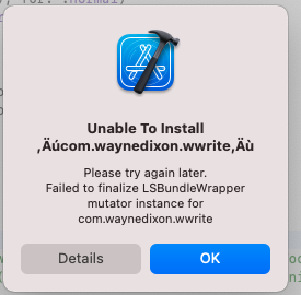 "Xcode error that states ""Please try again later. Failed to finalize LSBundleWrapper mutator instance for [bundle identifier]"""