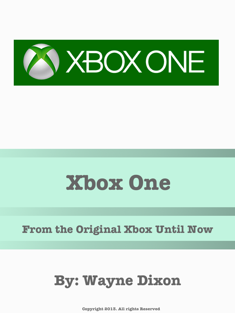 Xbox One: From Original Xbox To Now Cover