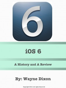 iOS.6.History.And.Review
