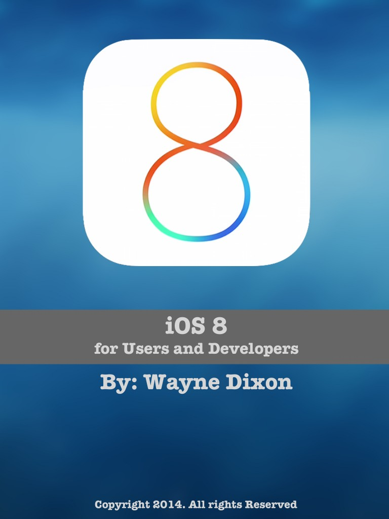 iOS 8 for Users and Developers Cover