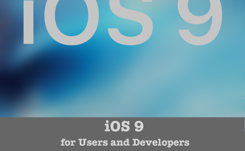 iOS 9 for Users and Developers Cover